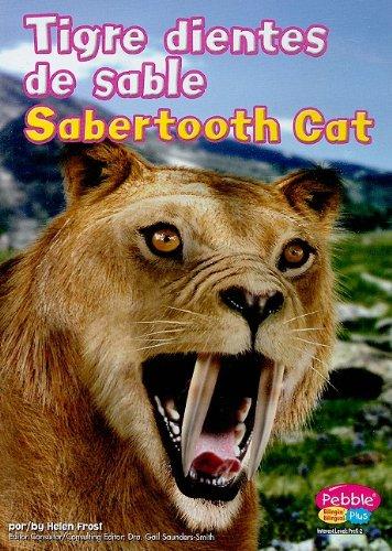 Tigre Dientes de Sable/Sabertooth Cat (Dinosaurs and Prehistoric Animals) por Helen Frost