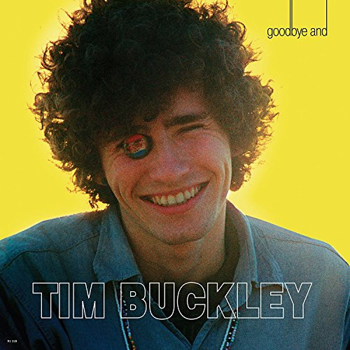 Goodbye And Hello (VINYL) - Tim Buckley - 2017