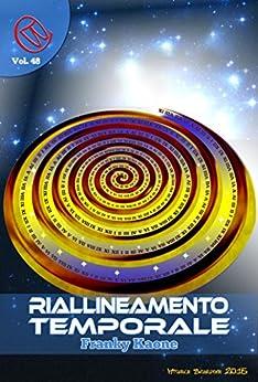 Riallineamento Temporale (Wizards & Blackholes) di [Franky Kaone, Sebastian Funari]
