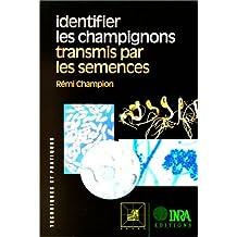 Identifier les champignons transmis par les semences