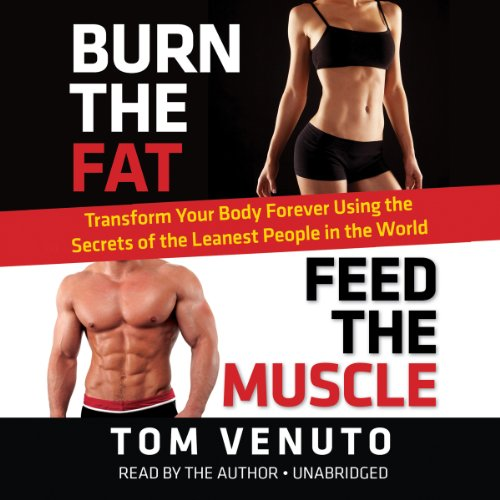 Burn the Fat, Feed the Muscle  Audiolibri
