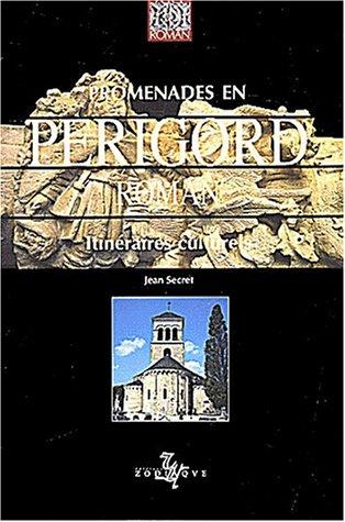 Promenades en Périgord roman par Jean Secret