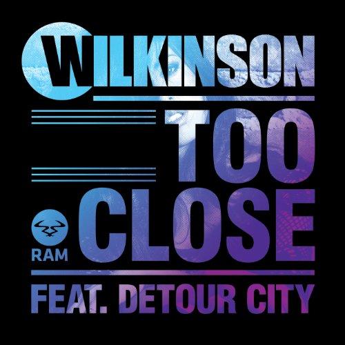 Too Close [feat. Detour City]