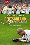 Deutschland. Ein Sommermärchen: WM-Tagebuch bei Amazon kaufen
