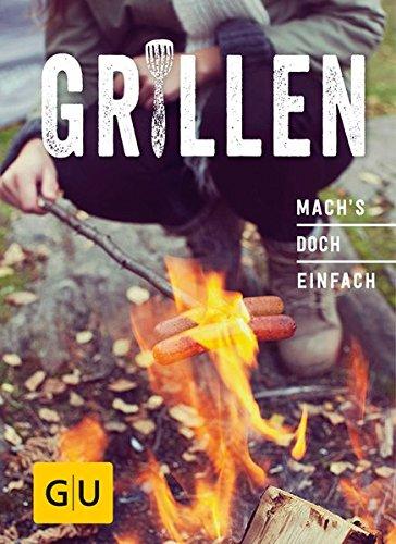 Preisvergleich Produktbild Grillen: Mach´s doch einfach! (GU Smart Cook Book - Trend)