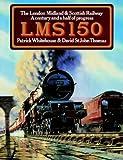 LMS 150. The London Midland & Scottish Railway. A Century and a half of Progress.
