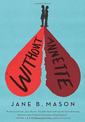 Without Annette by Jane B Mason (2016-05-31)