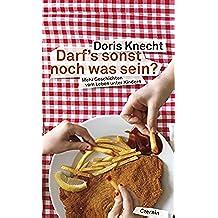 Darfs sonst noch was sein?: Mehr Geschichten vom Leben unter Kindern (German Edition)