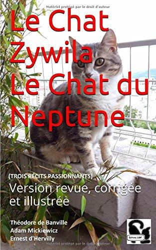 le-chat-zywila-le-chat-du-neptune-trois-recits-passionnants-version-revue-corrigee-et-illustree