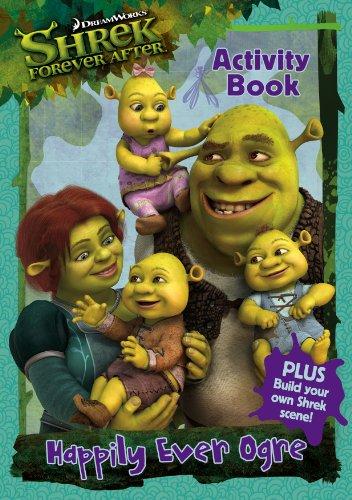 Shrek Forever After: Happily Ever Ogre Activity Book