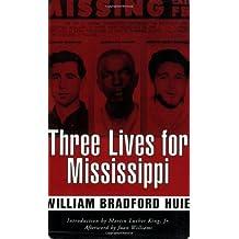 Three Lives For Mississippi (Banner Books Series)