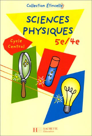 Sciences physiques, 5e-4e : Cycle central