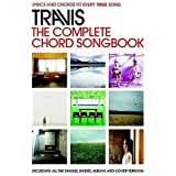 Travis: The Complete Chord Songbook