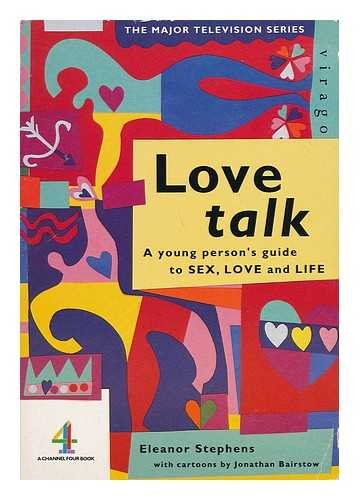 love-talk-young-persons-guide-to-sex-love-and-life-stuff-upstarts