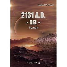 2131 A.D. Hel (Neuland Saga 8)
