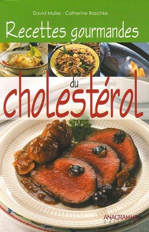 Recettes gourmandes du cholestérol