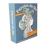 Paroles de fée : l'intégrale : Coffret en 3 volumes. Avec un jeu de 54 cartes