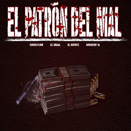 El Patron Del Mal [Explicit] -