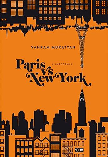 Paris vs New York : L'intégrale par Vahram Muratyan