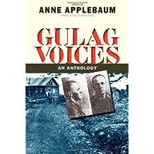 Gulag Voices (Annals of Communism)