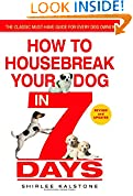 #9: How to Housebreak Your Dog in 7 Days (Revised)