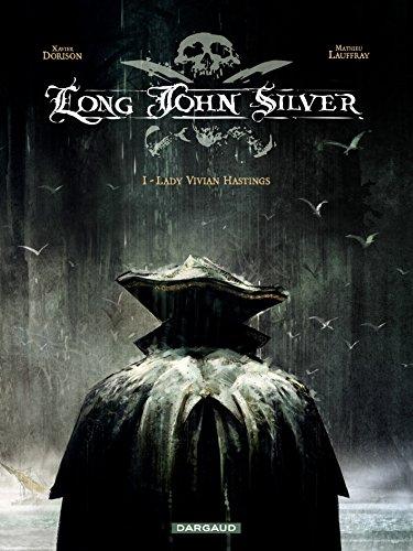 Long John Silver  tome 1 - Lady Vivian Hastings
