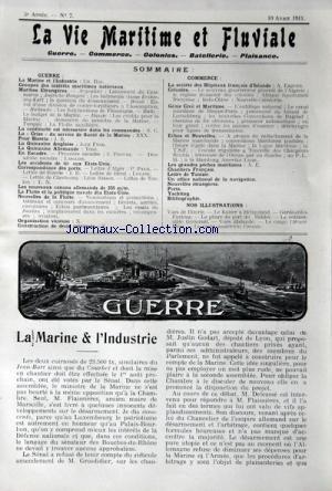 VIE MARITIME ET FLUVIALE (LA) [No 7] du 10/04/1911 - GUERRE / LA MARINE ET L'INDUSTRIE - GROUPES DES INTERETS MARITIMES NATIONAUX - MARINES ETRANGERES - LA CRISE DU SERVICE DE SANTE DE LA MARINE - POUR BIZERTE - LES ACCIDENTS DE TIR AUX ETATS-UNIS - LA FLOTTE ET LA POLITIQUE NAVALE DES ETATS-UNIS - ORGANISATION VICIEUSE - COMMERCE / LA SOCIETE DES HOPITAUX FRANCAIS D'islande - colonies - genie civil et maritime par Collectif