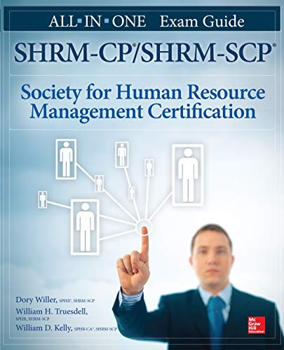 SHRM-CP/SHRM-SCP Certification All-in-One Exam Guide (All in One) (English Edition) por Dory Willer
