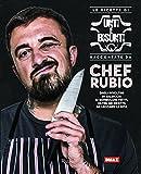 Scarica Libro Le ricette di Unti e bisunti raccontate da Chef Rubio (PDF,EPUB,MOBI) Online Italiano Gratis