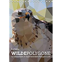 Wilde Polygone (Tischkalender 2017 DIN A5 hoch): 12 Tierportraits in faszinierendem Polygon-Look (Monatskalender, 14 Seiten ) (CALVENDO Tiere)