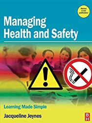 Managing Health and Safety: Learning Made Simple
