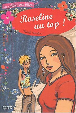 La collec' des filles : Roseline au top ! - Dès 9 ans par Michel Amelin