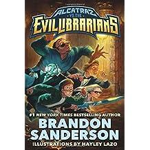 Alcatraz vs. the Evil Librarians (Alcatraz Versus the Evil Librarians) by Brandon Sanderson (2016-02-16)