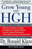 Best Hghs - Grow Young with HGH: Amazing Medically Proven Plan Review