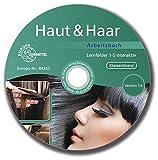 Haut & Haar Arbeitsbuch Lernfelder 1-5 interaktiv, CD-ROM (Klassenlizenz)Version 1.0