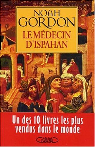 Le Médecin d'Ispahan par Noah Gordon
