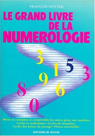 Le Grand Livre de la Numerologie