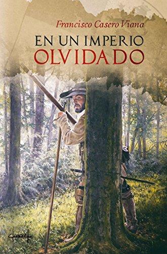 EN UN IMPERIO OLVIDADO por Francisco Casero Viana
