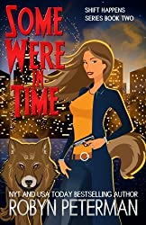 Some Were in Time: Shift Happens Book 2 (Volume 2) by Robyn Peterman (2015-09-16)