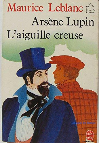 "<a href=""/node/78686"">Arsène Lupin l'aiguille creuse</a>"