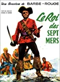 Barbe-Rouge, tome 8 - Le Roi des sept mers