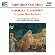 Paschale Mysterium: Gregorian Chant for Easter