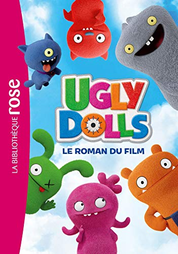 Ugly Dolls : Le roman du film
