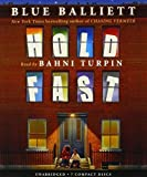 Hold Fast - Audio by Blue Balliett (2013-03-01)