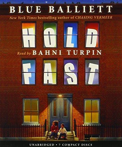 Hold Fast - Audio by Blue Balliett (2013-03-01)