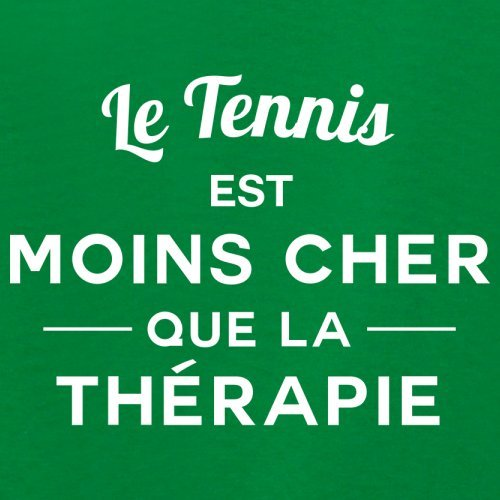 Le tennis est moins cher que la thérapie - Femme T-Shirt - 14 couleur Vert