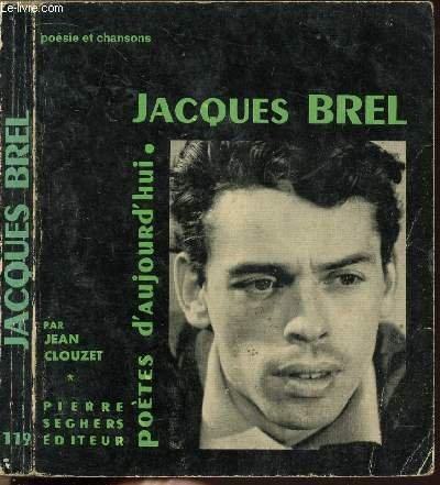 Jacques brel : potes d'aujourd'hui