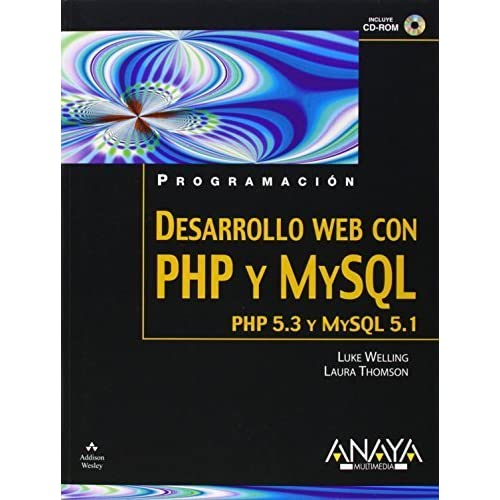 Desarrollo Web con PHP y MySQL/ PHP and MySQL Web Development (Spanish Edition) by Welling, Luke, Thomson, Laura (2009) Paperback