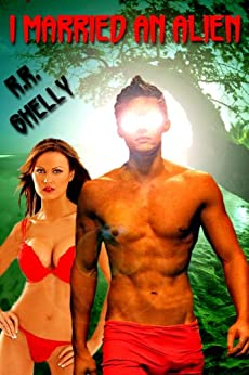 """I Married An Alien (""""Bound To Breed"""" Book 1) by [Shelly, R.R.]"""