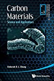 CARBON MATERIALS SCIENCE & APP (Engineering Materials for Technological Needs)